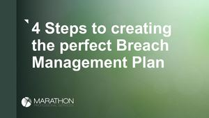 The Perfect Breach Management Plan
