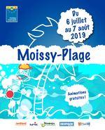 maquette moissy plage 2019 programme 170x210_Mise en page 1 17/06/2019 11:58 Page1 Du 6 ju i l le t a u 7 a o û t 2019 Moissy-Plage s An i m at io n g r a t u i te s !