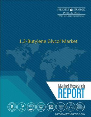 1,3 Butylene Glycol Market Latest Growth Trends Analysis And Forecast by 2023