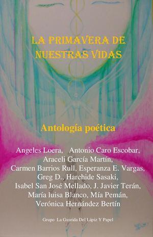 La Primavera de Nuestras Vidas 5ª antoligía poética