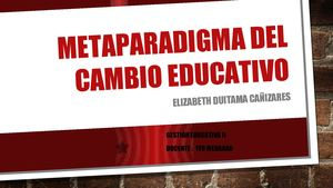 Metaparadigma Del Cambio Educativo