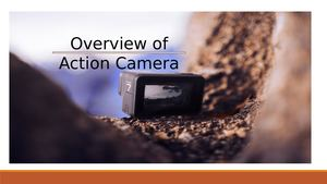 Overview of Action Camera