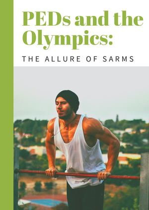 Peds And The Olympics The Allure Of Sarms