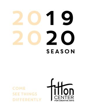 Fitton Center Brochure 2019 2020