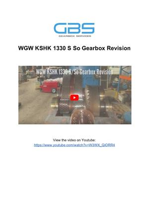 WGW KSHK 1330 S So Gearbox Revision