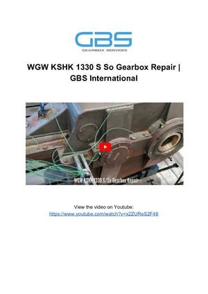 WGW KSHK 1330 S So Gearbox Repair _ GBS International