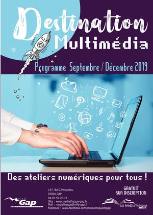 DESTINATION MULTIMÉDIA - Septembre Décembre 2019