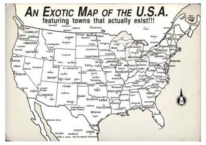 AN EXOTIC MAP OF THE UNITED STATES: ALL OF THESE CITIES REALLY DO EXIST.