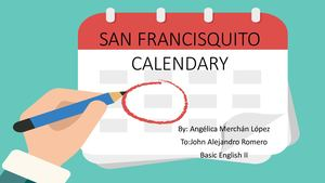 San Francisquito´s Calendary