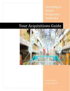 Investing In Retail Properties Australia Your Acquisitions Guide