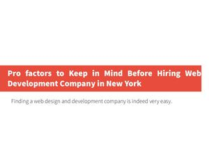 Pro Factors To Keep In Mind Before Hiring Web Development Company In New York