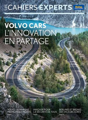 CAHIER EXPERTS VOLVO CARS : L'INNOVATION EN PARTAGE