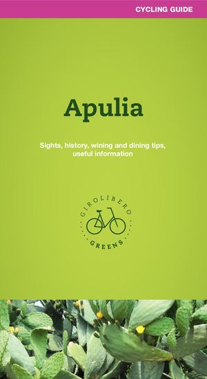 Apulia Cycling Guide Girolibero Greens