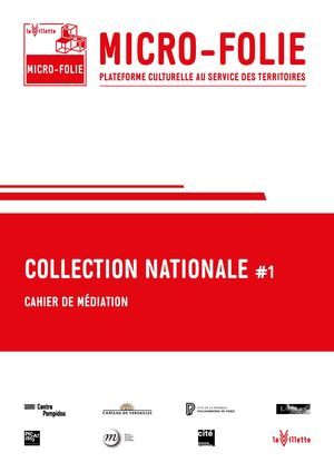 Micro Folie N°1 Cahier De Mediation Collection Nationale