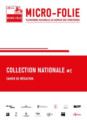 Micro Folie N°2 Cahier De Mediation Collection Nationale