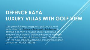 Defence Raya Golf Course Villas | Your Dream Place