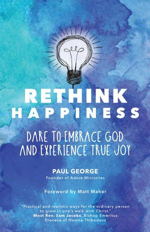 Paul George Rethink Happiness Excerpt