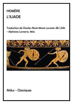 L'Iliade d'Homère - Traduction Leconte de Lisle
