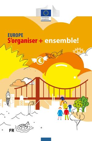 EUROPE S'organiser + ensemble !