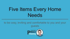 Five Items Every Home Needs