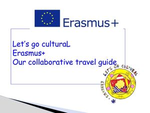 Erasmus+ Let's Go Cultural Our Collaborative Travel Guide