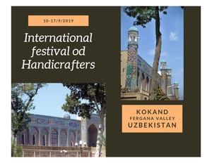 International Festival Of Handicrafters, Kokand, Uzbekistan 2019