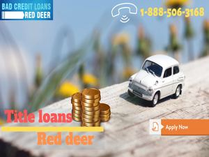 Apply for car title loans in Red deer in financial problem