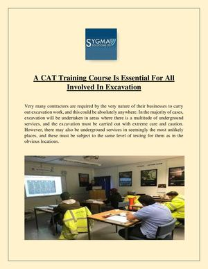 A Cat Training Course Is Essential For All Involved In Excavation