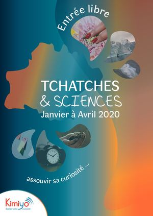 Tchatches et Sciences - Programme janvier à avril 2020