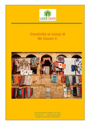 La creatività ai tempi di Mr Crown V.