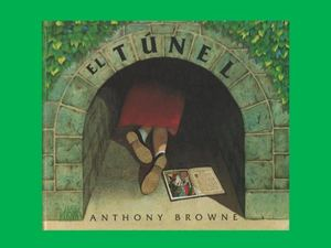Anthony Browne - El Tunel -.