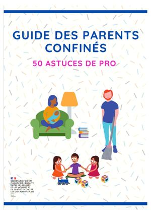 Guide Des Parents Confines 50 Astuces De Pro (1)
