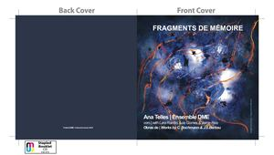 Fragments de Mémoire – Ana Telles/Ensemble DME