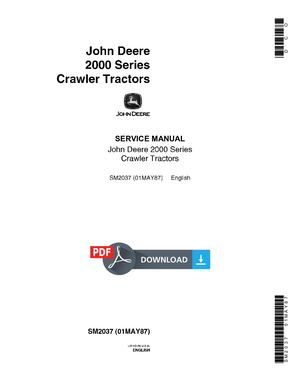John Deere 2000 Series Crawler Tractors Service Repair Manual - SM2037