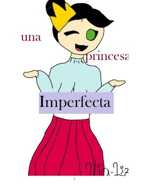 -Una Princesa Imperfecta-