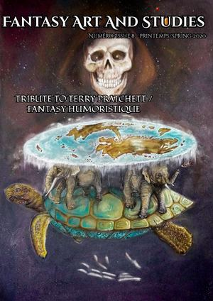 Fantasy Art and Studies 8 : Tribute to Terry Pratchett/Fantasy humoristique