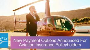 New Payment Options Announced For Aviation Insurance Policyholders