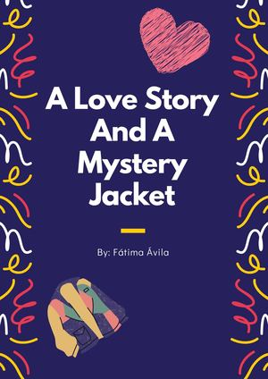 A Love Story And A Mystery Jacket (1)