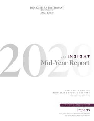 Insight 2020 Mid-Year Report: Miami-Dade and Broward Counties Residential Markets