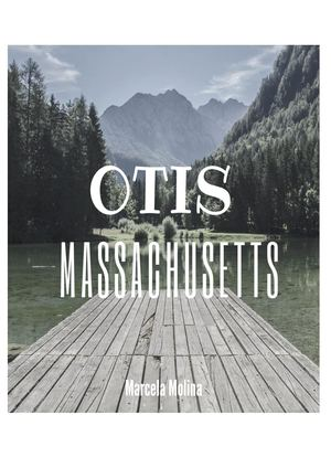 Otis Massachusetts Marcela Molina