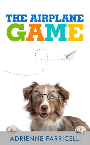 The Airplane Game to Dog