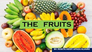The Fruits - ROSITA APAZA ALVARO