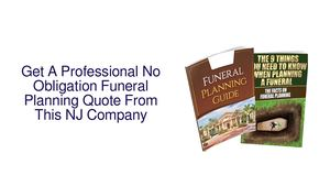 Get A Professional No Obligation Funeral Planning Quote From This NJ Company