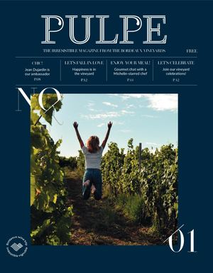 Pulpe - The  irresistible magazine from the Bordeaux vineyards