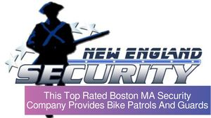 This Top Rated Boston MA Security Company Provides Bike Patrols And Guards
