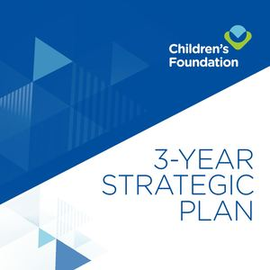 Children's Foundation 3-Year Strategic Plan