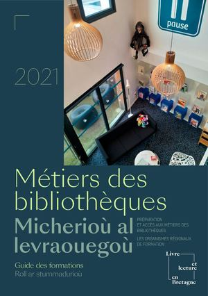 GUIDE 2021 DES METIERS DES BIBLIOTHEQUES