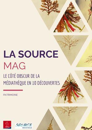 La Source Mag Patrimoine