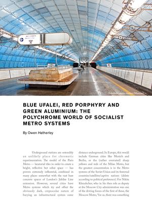 Blue Ufalei, Red Porphyry and Green Aluminium: The Polychrome World of Socialist Metro Systems
